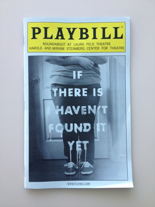 if there is i haven't found it yet, playbill, jake gylenhaal, new york theatre, laura pels theatre, roundabout theatre company